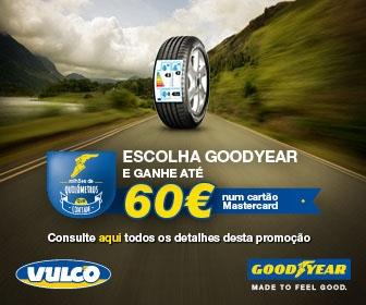 Na Vulco ganhe até 60 € na compra de pneus Goodyear